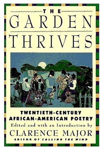9780060553647: The Garden Thrives: Twentieth-Century African-American Poetry