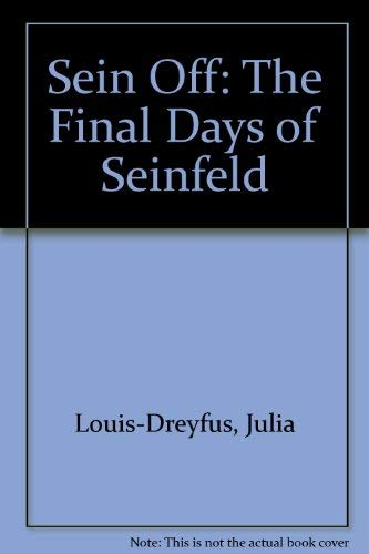 9780060553760: Sein Off: The Final Days of Seinfeld