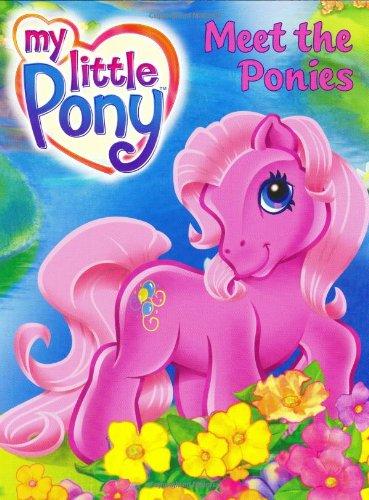 9780060554026: My Little Pony: Meet the Ponies