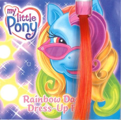 9780060554040: My Little Pony: Rainbow Dash's Dress-Up Fun