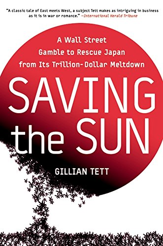 9780060554248: Saving the Sun: A Wall Street Gamble to Rescue Japan from Its Trillion-Dollar Meltdown