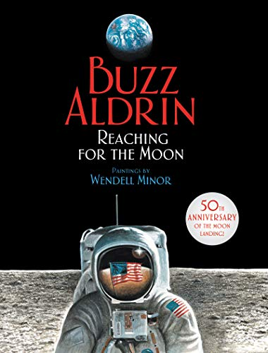 9780060554453: Reaching for the Moon (Outstanding Science Trade Books for Students K-12)