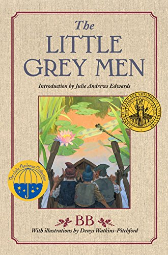 9780060554484: The Little Grey Men: A Story for the Young in Heart (Julie Andrews Collection)