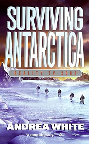 9780060554569: Surviving Antarctica: Reality TV 2083