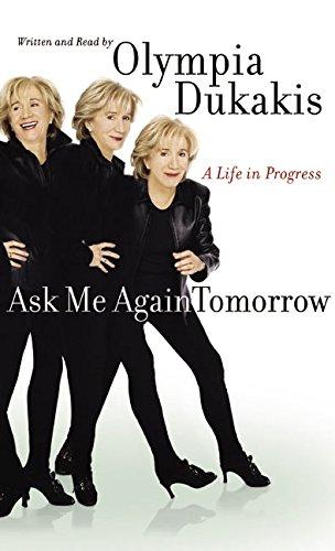 Ask Me Again Tomorrow CD: A Life in Progress: Olympia Dukakis