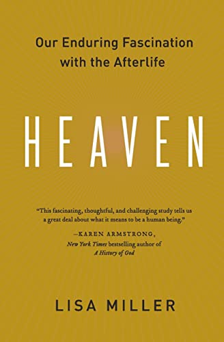 9780060554767: Heaven: Our Enduring Fascination with the Afterlife