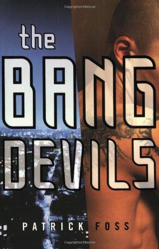 9780060554774: The Bang Devils