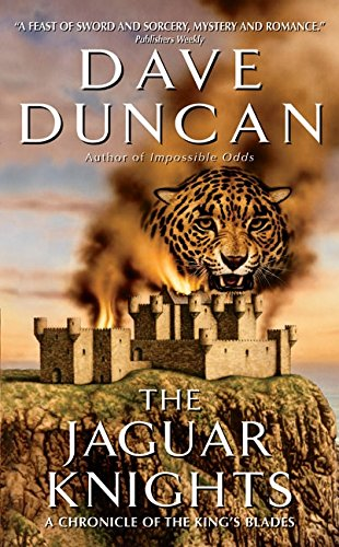 9780060555122: The Jaguar Knights (Chronicle of the King's Blades Series)
