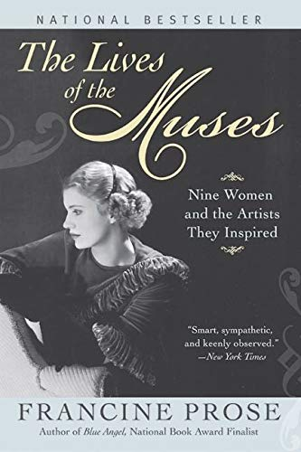 9780060555252: The Lives of the Muses: Nine Women & the Artists They Inspired