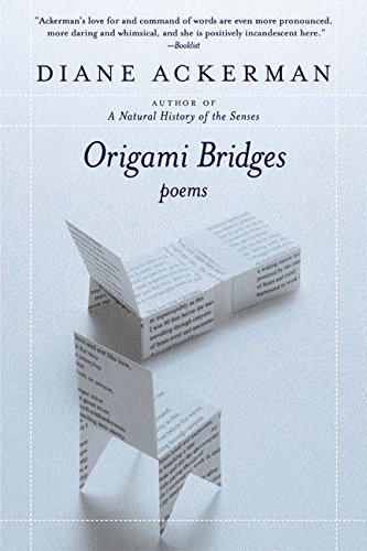 9780060555290: Origami Bridges: Poems of Psychoanalysis and Fire