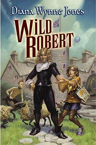 9780060555306: Wild Robert