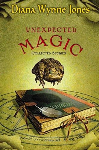 9780060555337: Unexpected Magic: Collected Stories