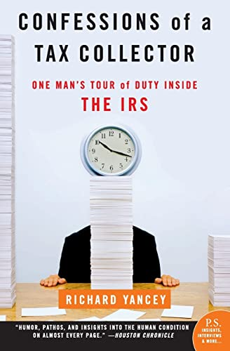 9780060555610: Confessions of a Tax Collector: One Man's Tour of Duty Inside the IRS