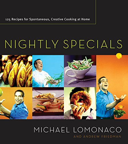 9780060555627: Nightly Specials: 125 Recipes for Spontaneous, Creative Cooking at Home
