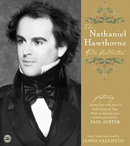 9780060555689: The Nathaniel Hawthorne Audio Collection