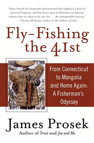 9780060555924: Fly-Fishing the 41st: From Connecticut to Mongolia and Home Again: A Fisherman's Odyssey