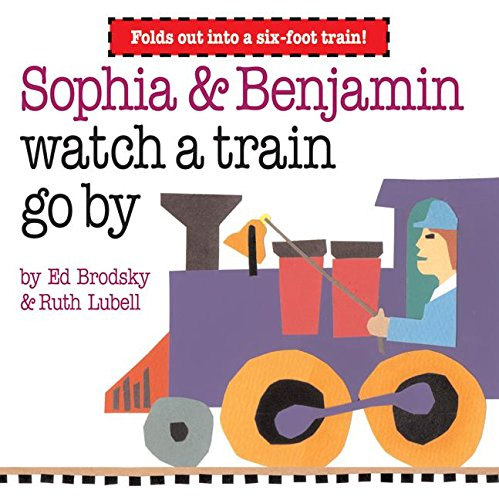 9780060556099: Sophia & Benjamin Watch a Train Go By