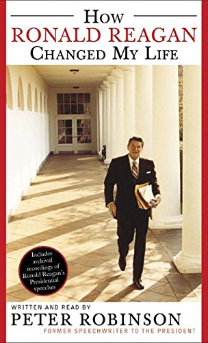 9780060556334: How Ronald Reagan Changed My Life