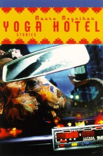 9780060556365: Yoga Hotel: Stories