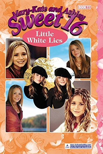 9780060556471: Little White Lies (Mary-Kate and Ashley Sweet 16)