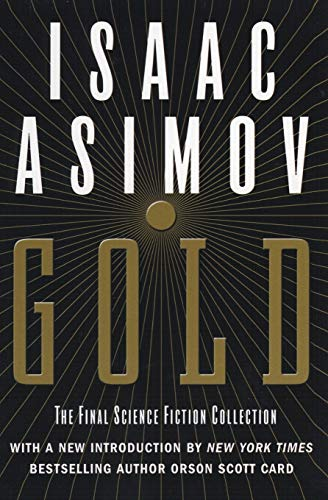 9780060556525: Gold: The Final Science Fiction Collection
