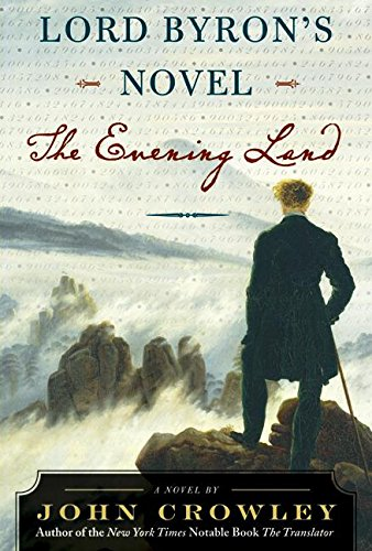 9780060556587: Lord Byron's Novel: The Evening Land