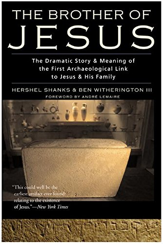 9780060556600: The Brother of Jesus: The Dramatic Story & Meaning of the First Archaeological Link to Jesus & His Family