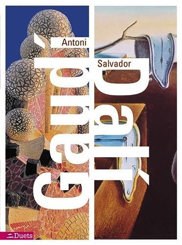 9780060557270: Antoni Gaudi/Salvador Dali (Duets)