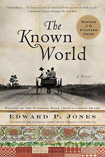 The Known World: Jones, Edward P.