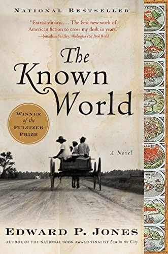The Known World, A Novel