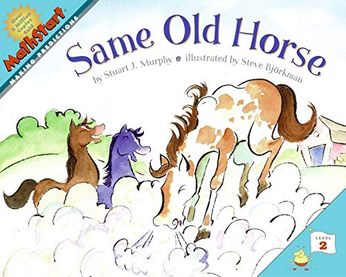9780060557713: Same Old Horse (MathStart 2)