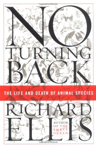 9780060558031: No Turning Back: The Life and Death of Animal Species