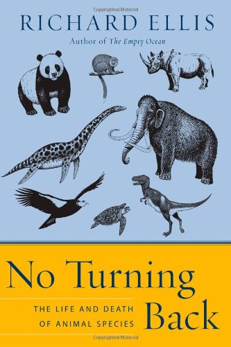 9780060558048: No Turning Back: The Life and Death of Animal Species