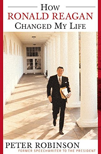 9780060558147: How Ronald Reagan Changed My Life