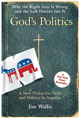 9780060558284: God's Politics: Why the Right Gets It Wrong and the Left Doesn't Get It