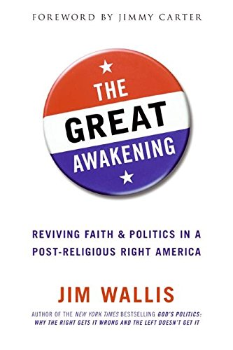 9780060558291: The Great Awakening: Reviving Faith & Politics in a Post-Religious Right America