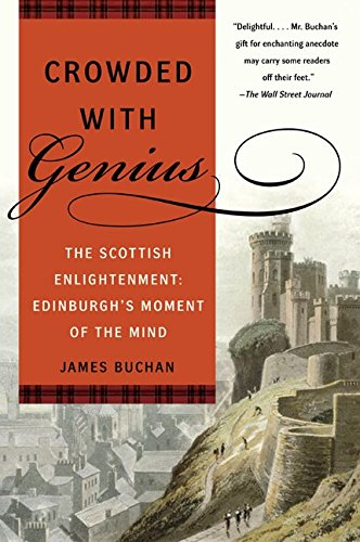 9780060558895: Crowded with Genius: The Scottish Enlightenment: Edinburgh's Moment of the Mind