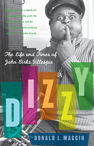9780060559212: Dizzy: The Life and Times of John Birks Gillespie