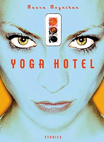 9780060559328: Yoga Hotel: Stories