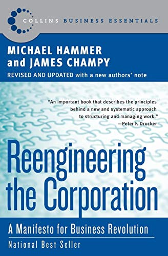 9780060559533: Reengineering the Corporation: A Manifesto for Business Revolution