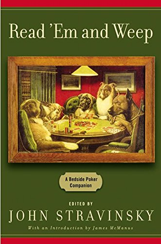 9780060559588: Read 'em and Weep: A Bedside Poker Companion