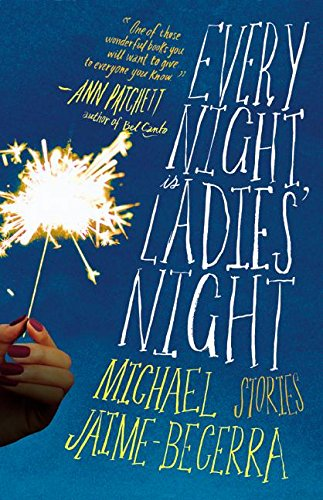 9780060559625: Every Night Is Ladies' Night: Stories