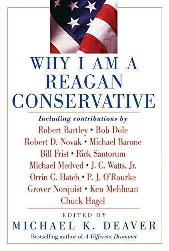 9780060559762: Why I Am a Reagan Conservative