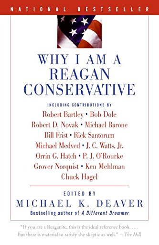 9780060559779: Why I Am a Reagan Conservative