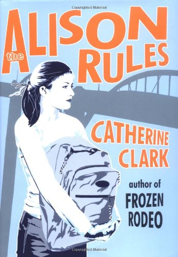 The Alison Rules: Clark, Catherine
