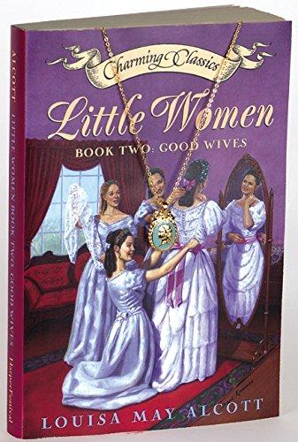 9780060559915: Little Women, Book 2: Good Wives (Charming Classics)