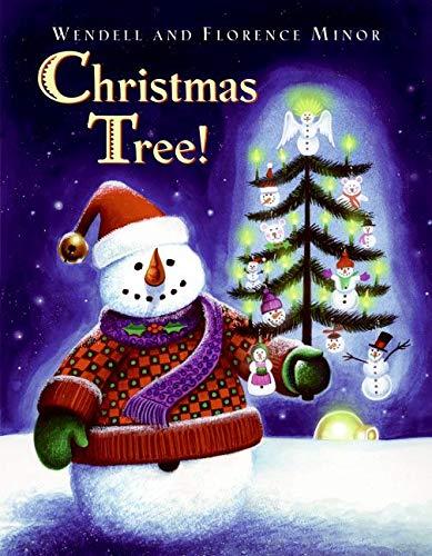 Christmas Tree!: Minor, Florence; Minor, Wendell