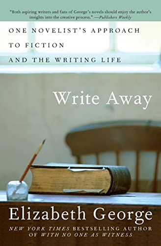 9780060560447: Write Away: One Novelist's Approach to Fiction and the Writing Life