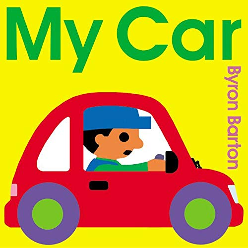 9780060560454: My Car Board Book