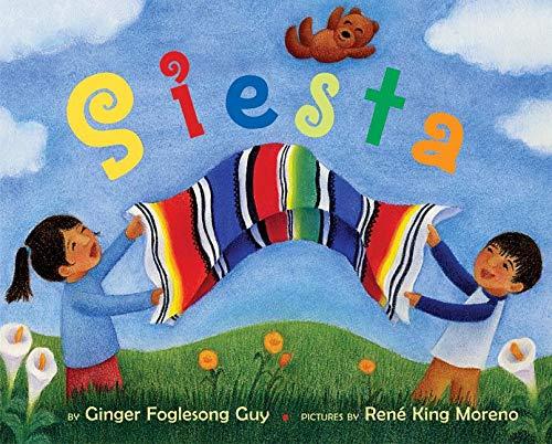 Siesta (Ala Notable Children's Books. Younger Readers: Guy, Ginger Foglesong